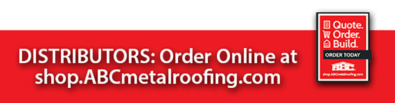 DISTRIBUTORS: Shop online at shop.abcmetalroofing.com!