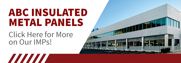 ABC Blog: Learn More About our Insulated Metal Panels!