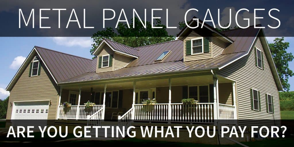 Metal Panel Gauges: Are you getting what you pay for?